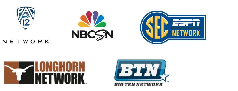 Pac 12 Network, NBCSN | NBC Sports Network, SEC ESPN Network, Longhorn Network, BTN | Big Ten Network
